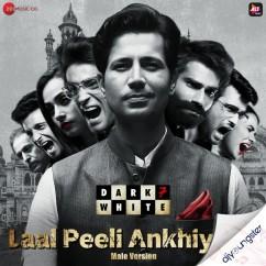 Laal Peeli Ankhiyaan song download by Udit Prajapati