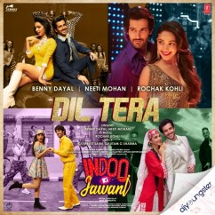 Dil Tera song download by Benny Dayal