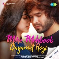 Mere Mehboob Qayamat Hogi song download by Abhilash Kumar