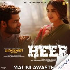 Heer song download by Malini Awasthi