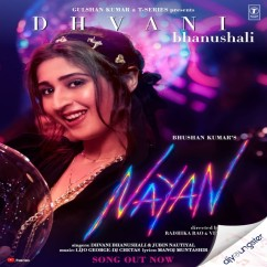 Nayan song download by Dhvani Bhanushali