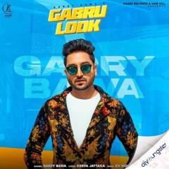 Gabru Look song download by Garry Bawa