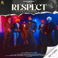 Respect song download by Jugraj Rainkh