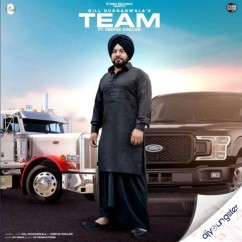 Team ft Deepak Dhillon song download by Gill Dugganwala