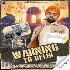 Warning to Delhi song download by Sidhane Aala