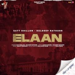 Elaan song download by Satt Dhillon