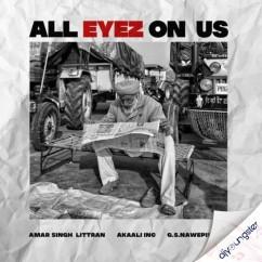 All Eyez On Us song download by Amar Singh Littran
