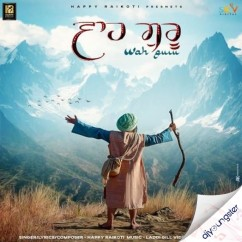 Wah Guru song download by Happy Raikoti