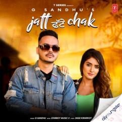 Jatt Fatte Chak song download by G Sandhu