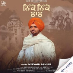 Nikke Nikke Laal song download by Nirvair Pannu
