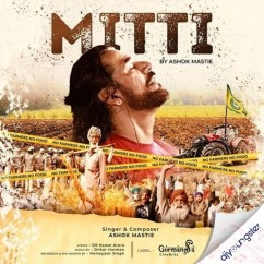 Mitti song download by Ashok Mastie
