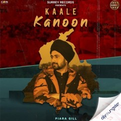 Kaale Kanoon song download by Piara Gill