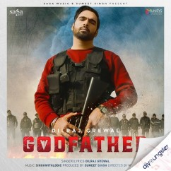 Godfather song download by Dilraj Grewal