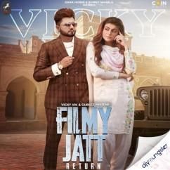 Filmy Jatt Return ft Gurlez Akhtar song download by Vicky Vik