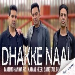Dhakke Naal song download by Manmohan Waris