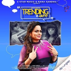 Trending Jatti song download by Gurlez Akhtar