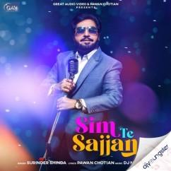 Sim Te Sajjan song download by Surinder Shinda