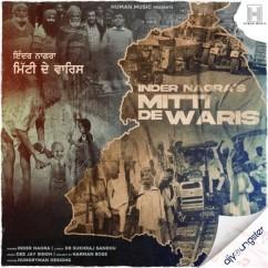 Mitti Da Waris song download by Inder Nagra