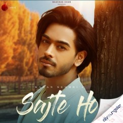 Sajte Ho song download by Karan Sehmbi