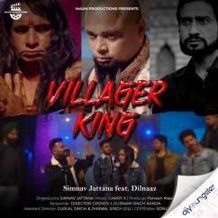 Villager King ft Dilnaaz song download by Simnav Jattana