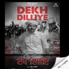 Dekh Dilliye song download by Jass Bajwa