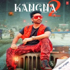 Kangna 2 song download by Preet Harpal