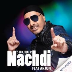 Nachdi song download by Arjun Sukhbir
