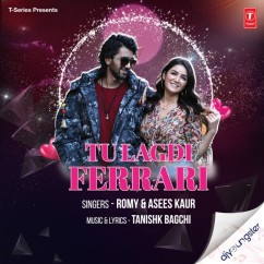 Tu Lagdi Ferrari song download by Asees Kaur