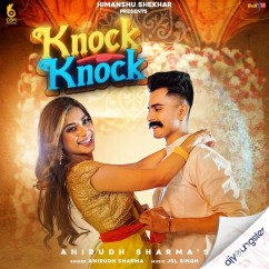Knock Knock song download by Anirudh Sharma