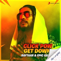Click Pow Get Down song download by Raftaar