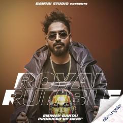 Royal Rumble song download by Emiway Bantai