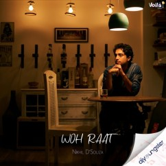 Woh Raat song download by Nikhil D Souza