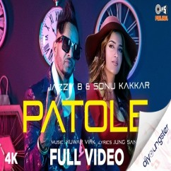 Patole ft Sonu Kakkar song download by Jazzy B