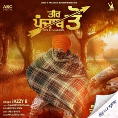 Teer Punjab Ton song download by Jazzy B