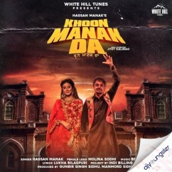 Khoon Manak Da song download by Hassan Manak