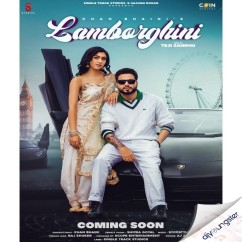 Lamborghini song download by Khan Bhaini
