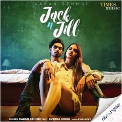 Jack N Jill song download by Karan Sehmbi
