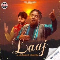 Laaj song download by Vaneet Khan