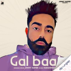 Gal Baat song download by Jimmy Hayer