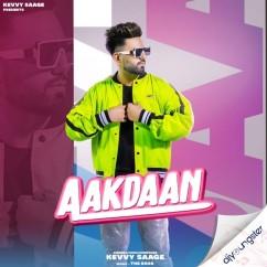 Aakdaan song download by Kevvy Saage