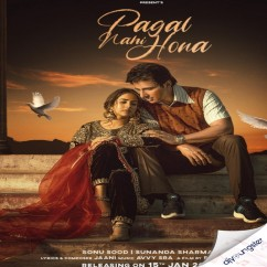 Pagal Nahi Hona song download by Sunanda Sharma