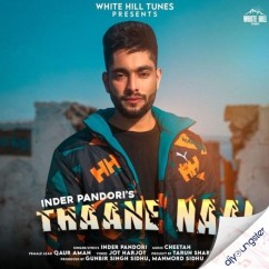 Thaane Naal song download by Inder Pandori