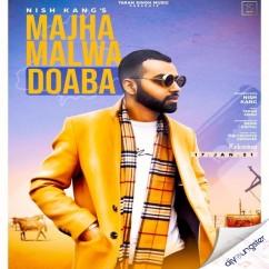 Majha Malwa Doaba song download by Nish Kang