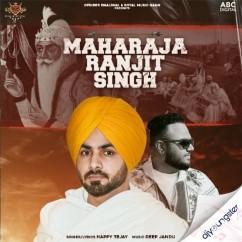 Maharaja Ranjit Singh ft Deep Jandu song download by Happy Tejay