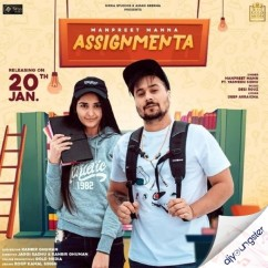 Assignmenta song download by Manpreet Manna