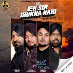 Eh Sir Jhukna Nahi song download by Lehmber Hussainpuri