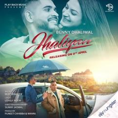 Jhaliyan song download by Benny Dhaliwal
