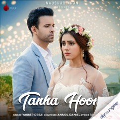 Tanha Hoon song download by Yasser Desai
