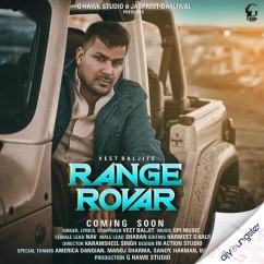 Range Rovar song download by Veet Baljit
