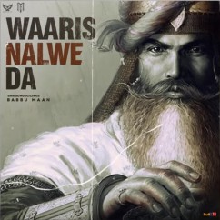 Waaris Nalwe Da song download by Babbu Maan